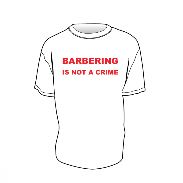 Barbering is not a Crime t-shirt
